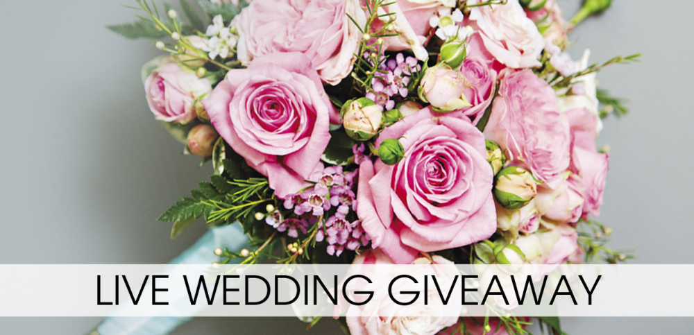 LIVE Wedding Giveaway